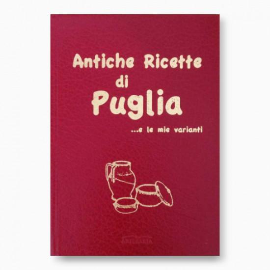 Antiche ricette di Puglia